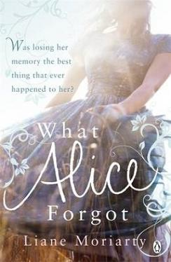 what alice forgot by liane moriarty chachics book nook