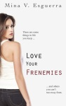 Love Your Frenemies 2