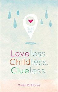 Loveless Childless Clueless