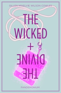 The Wicked + The Divine - Fandemonium