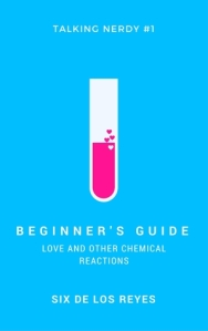 Beginner's Guide - Love and Other Chemical Reactions