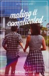 Making It Complicated (I Heart Iloilo 2) by Clarisse David Cover Ebook